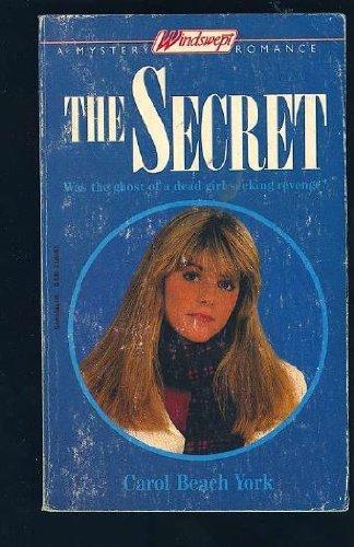 the SECRET; a Mystery Windswept Romance *: YORK, Carol Beach