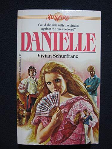 9780590331562: Danielle (Sunfire)