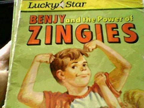 Benjy and the Power of Zingies: Leeuwen, Jean Van