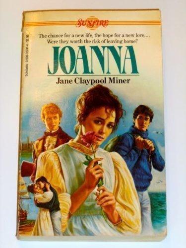 Joanna (Sunfire): Jane Claypool Miner