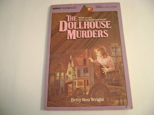 9780590332453: The Dollhouse Murders (An Apple Paperback)