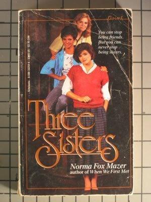 9780590332545: Three Sisters