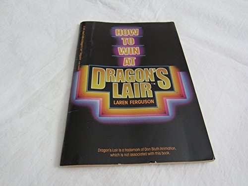 9780590332583: How to Win At Dragon's Lair
