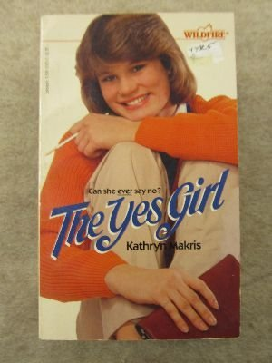 9780590332637: The Yes Girl (Wildfire No 74)