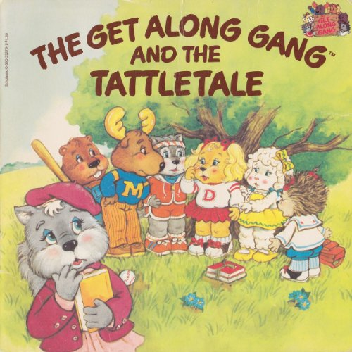 9780590332798: The Get Along Gang and the Tattletale