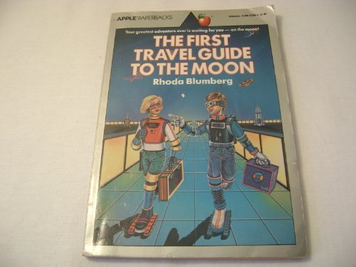 9780590332866: First Travel Guide to the Moon