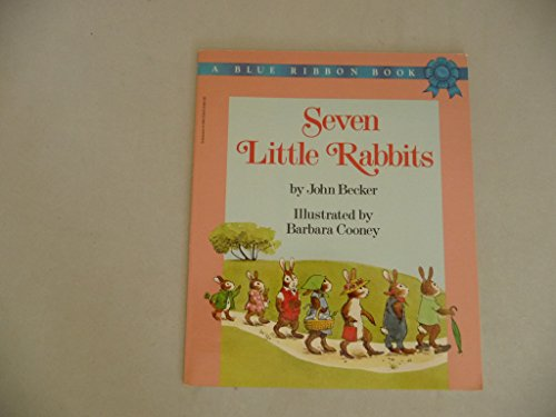 9780590334471: Seven Little Rabbits: A Blue Ribbon Book