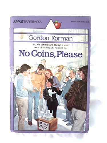 9780590334662: No Coins Please