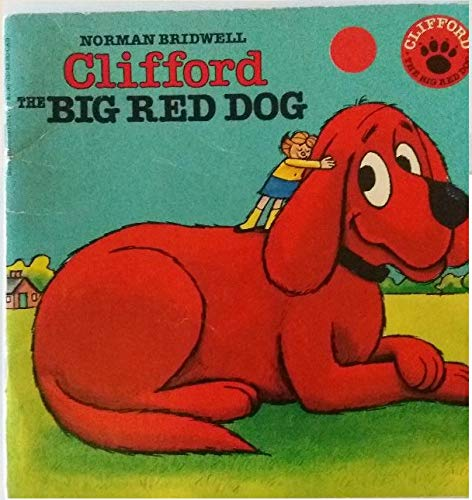 Clifford, the Big Red Dog: Bridwell, Norman