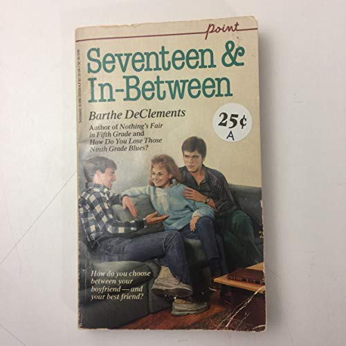 9780590335591: Seventeen And-In-Between