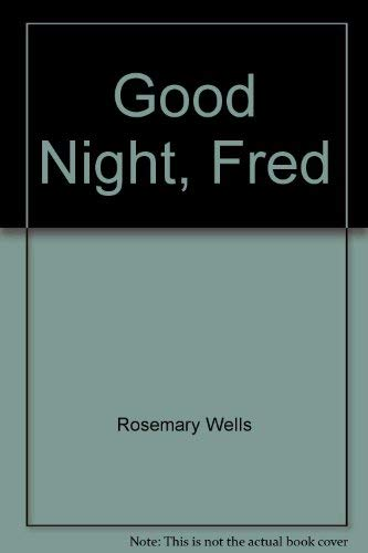 9780590335645: Good Night, Fred