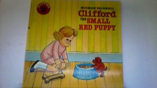 9780590335836: Clifford, the small red puppy (Clifford Storybooks)