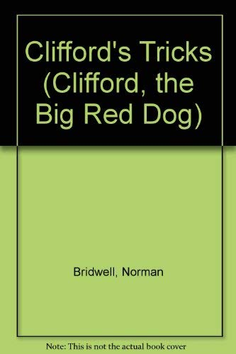 9780590336123: Clifford's Tricks (Clifford, the Big Red Dog)