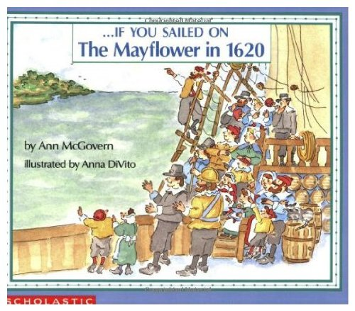 9780590336338: If You Sailed on the Mayflower