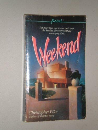 9780590336376: Weekend (Point Paperback)