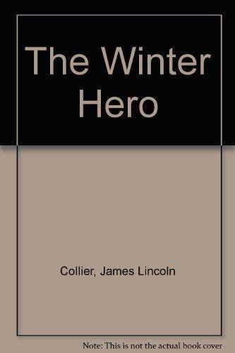 9780590336963: The Winter Hero (Point)
