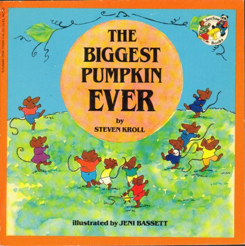 9780590336994: The Biggest Pumpkin Ever (See-Saw Books)