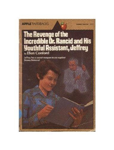 9780590337465: The Revenge of the Incredible Dr. Rancid and His Youthful Assistant, Jeffrey