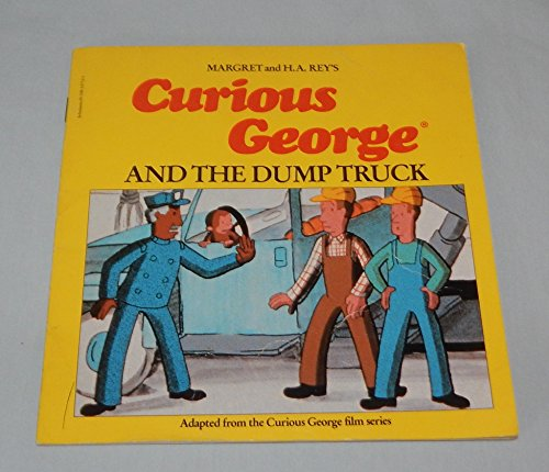 9780590337526: Curious George and the Dump Truck