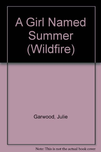 9780590337700: A Girl Named Summer (Wildfire)
