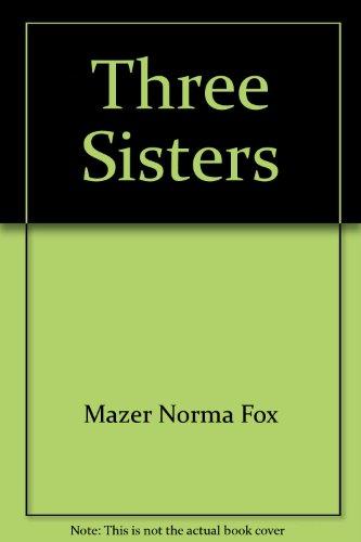 9780590337748: Three sisters