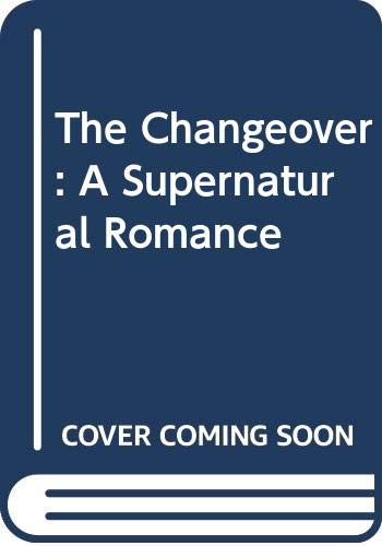 9780590337984: The Changeover: A Supernatural Romance