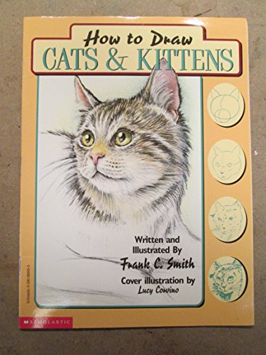 9780590338318: How to Draw Cats and Kittens