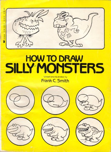 9780590338349: How to Draw Silly Monsters