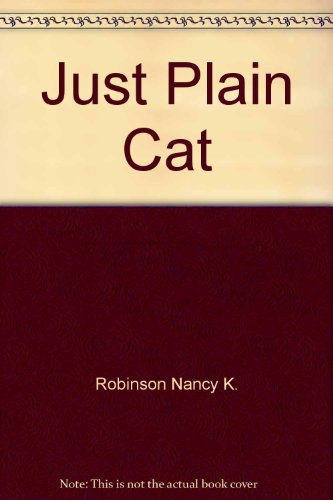 9780590338547: Just Plain Cat