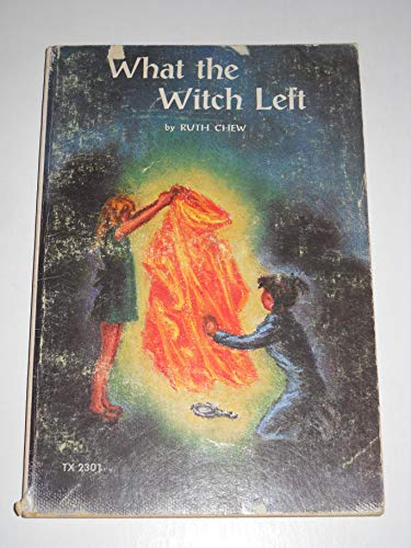 9780590339445: What the Witch Left