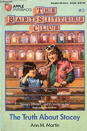 9780590339520: The Truth about Stacey (Baby-Sitters Club, No. 3)