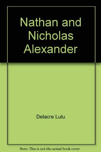 9780590339568: Nathan and Nicholas Alexander
