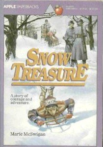 Snow Treasure: McSwigan, Marie; Lablanc,
