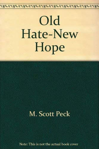 9780590340632: Old Hate-New Hope
