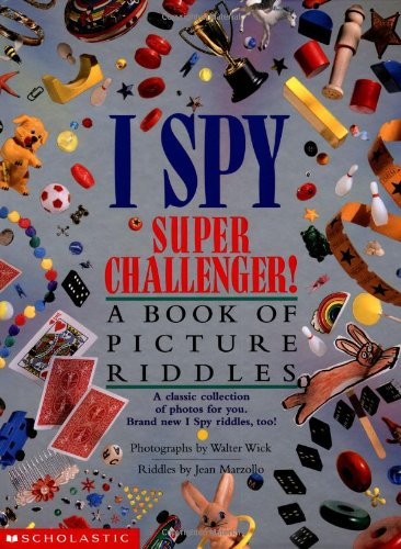 9780590341288: I Spy Super Challenger: A Book of Picture Riddles (I Spy (Scholastic Hardcover))