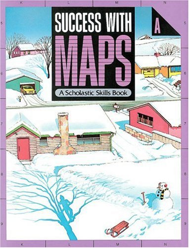 Success With Maps Scholastic Skills (9780590343527) by Scholastic