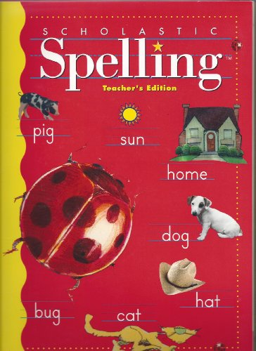 Scholastic Spelling First Grade Teachers Edition Scholastic