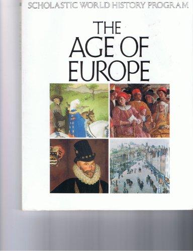 9780590347372: Age of Europe (Scholastic World History Program)