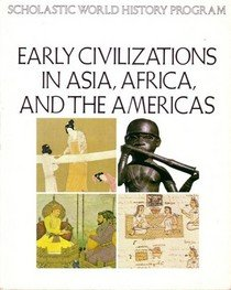 9780590347396: Early Civilization in Asia Africa and the Americas