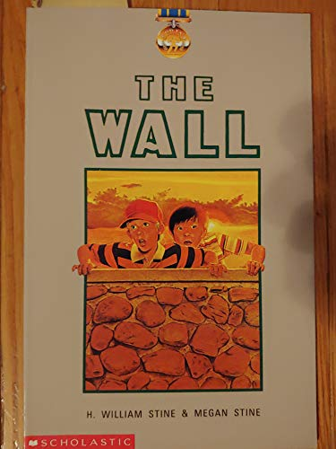 The Wall (0590351613) by H. William Stine; Megan Stine