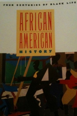 9780590354523: African American History: Four Centuries of Black Life