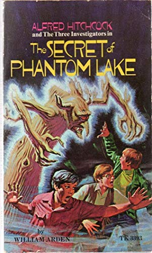9780590360050: Alfred Hitchcock and the three investigators in The secret of Phantom Lake
