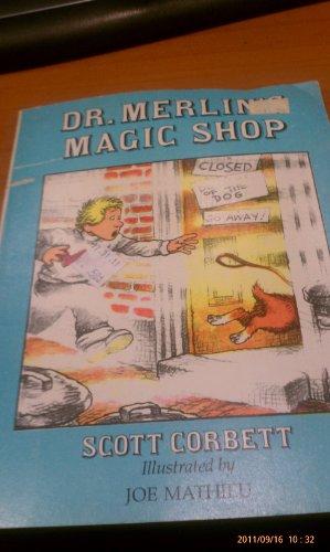 Dr. Merlin's Magic Shop: Scott Corbett