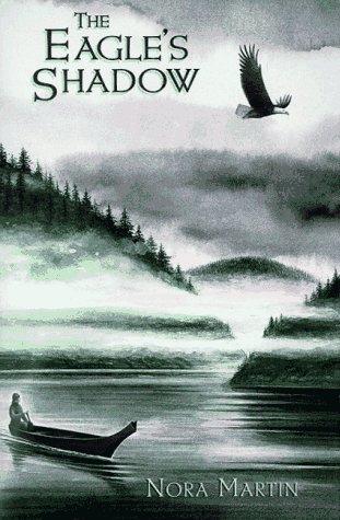The Eagle's Shadow: Nora Martin