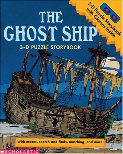 Ghost Ship (3-D Storybook): Scholastic