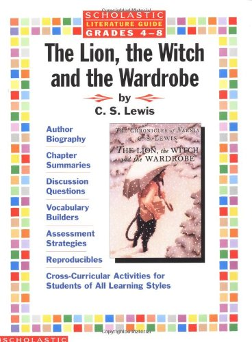 Literature Guide: The Lion, the Witch, and: C. S. Lewis,