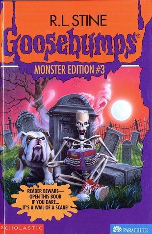 Goosebumps Monster Edition 3: The Ghost Next Door, Ghost Beach, and The Barking Ghost: R. L. Stine