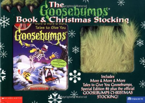 9780590366823: The Goosebumps Book and Christmas Stocking: Includes More & More & More Tales to Give You Goosebumps, Special Edition #6 Plus the Official Goosebumps Christmas Stocking
