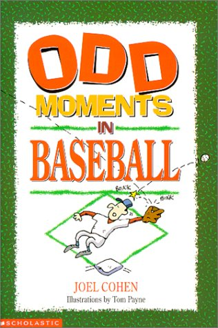 9780590370660: Odd Moments in Baseball (Odd Sports Stories, 1)