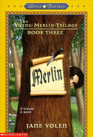 Merlin (The Young Merlin) (9780590371193) by Yolen, Jane